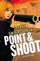 Point and shoot : a Charlie Hardie novel