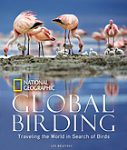 Global birding : traveling the world in search of birds