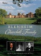 Blenheim and the Churchill family : a personal portrait