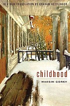 Autobiography of Maxim Gorky: My childhood. In the world. My universities