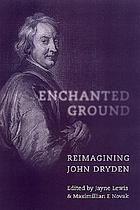 Enchanted ground : reimagining John Dryden