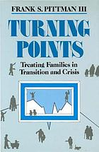 Turning points : treating families in transition and crisis