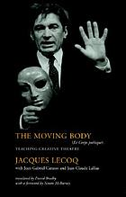 The moving body : teaching creative theatre