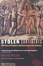 Stolen continents : five hundered years of conquest and resistance in the Americas