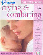 Crying and comforting : a practical guide for Australian parents