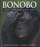 Bonobo : the forgotten ape