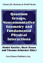 Quantum groups, noncommutative geometry and fundamental physical interactions