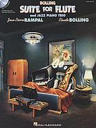 Bolling, Suite for flute and jazz piano trio