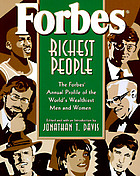Forbes richest people : the Forbes annual profile of the world's wealthiest men and women