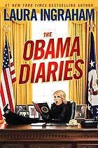 The Obama diaries : the diary of President Barack Hussein Obama