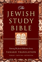 The Jewish study Bible : Jewish Publication Society Tanakh translation