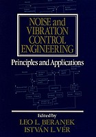 Noise and vibration control engineering : principles and applications
