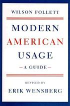 Modern American usage; a guideModern American usage