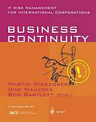 Business continuity : IT risk management for international corporations