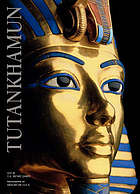 Tutankhamun : the eternal splendour of the boy pharoah