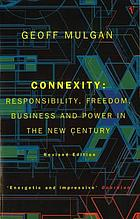 Connexity : responsibility, freedom, business and power in the new century