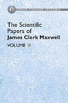 The scientific papers of James Clerk MaxwellThe scientific papers of James Clerk Maxwell