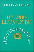 He who lets us be : a theology of love