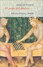 El juego del ajedrez, o, Dechado de fortuna