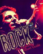 MusicHound rock : the essential album guide