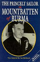 The princely sailor : Mountbatten of Burma