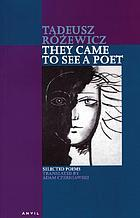 They came to see a poet : selected poems