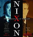The conviction of Richard Nixon [the untold story of the Frost/Nixon interviews]