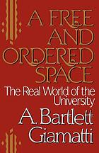 A free and ordered space : the real world of the university