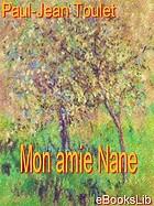 Mon amie Nane; roman