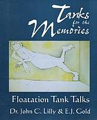 Tanks for the memories : floatation tank talks