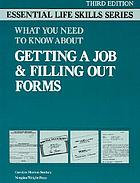 What you need to know about getting a job & filling out forms