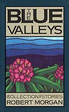 The blue valleys : a collection of stories