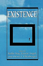 Existence; a new dimension in psychiatry and psychology