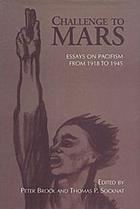 Challenge to Mars : essays on pacifism from 1918 to 1945