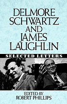 Delmore Schwartz and James Laughlin : selected letters