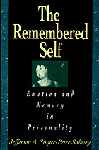The remembered self : emotion and memory in personality
