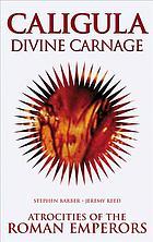 Caligula : divine carnage