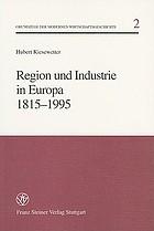 Region und Industrie in Europa 1815-1995