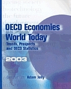 OECD economies and the world today : trends, prospects, and OECD statistics