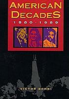 American decades : 1980-1989