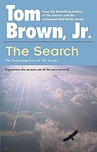 The search : the continuing story of the tracker