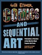 Comics and sequential art : principles and practices from the legendary cartoonist