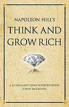 Napoleon Hill's Think and grow rich a 52 brilliant ideas interpretation