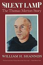 Silent lamp : the Thomas Merton story