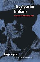 The Apache Indians in search of the missing tribe