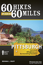 60 hikes within 60 miles, Pittsburgh : including Allegheny and surrounding counties