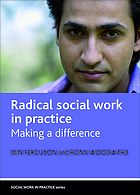 Radical social work in practice : making a difference