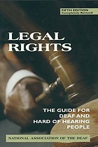 Legal rights : the guide for deaf and hard of hearing people