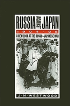 Russia against Japan, 1904-05 a new look at the Russo-Japanese War