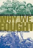 Why we fought : America's wars in film and history